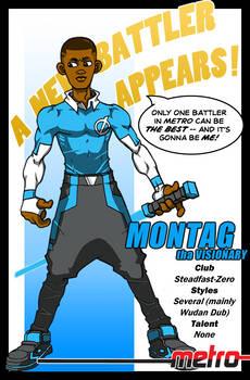 METRO: New Battler - MONTAG