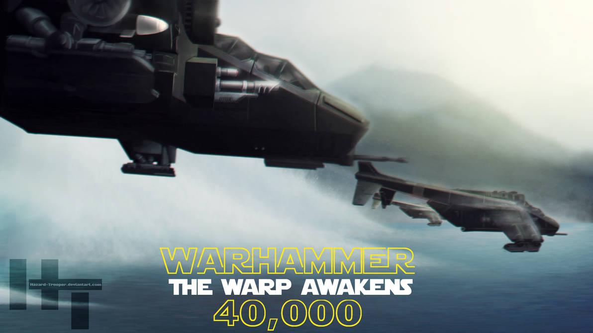 Warhammer 40k The Warp Awakens