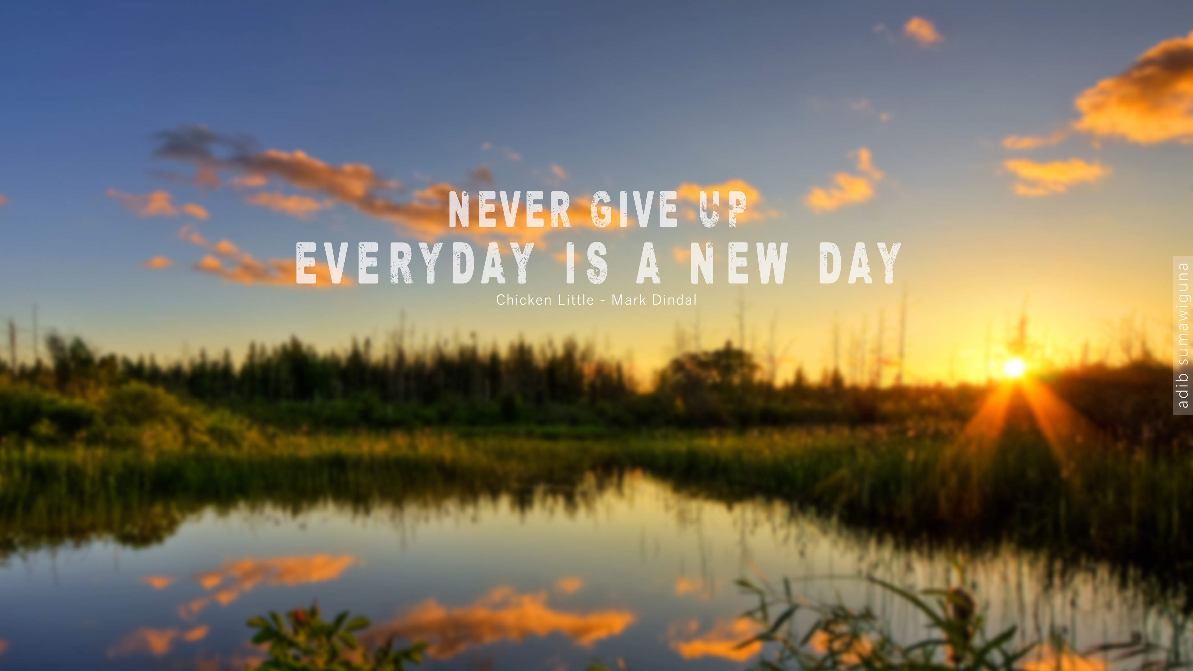 Never Give Up Hd Wallpaper By Adib 27 On Deviantart