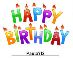 Happy Birthday Paula712 by TheLoudHouse1998