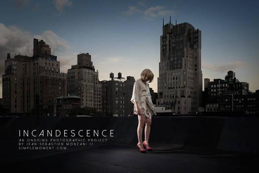 INCANDESCENCE 1