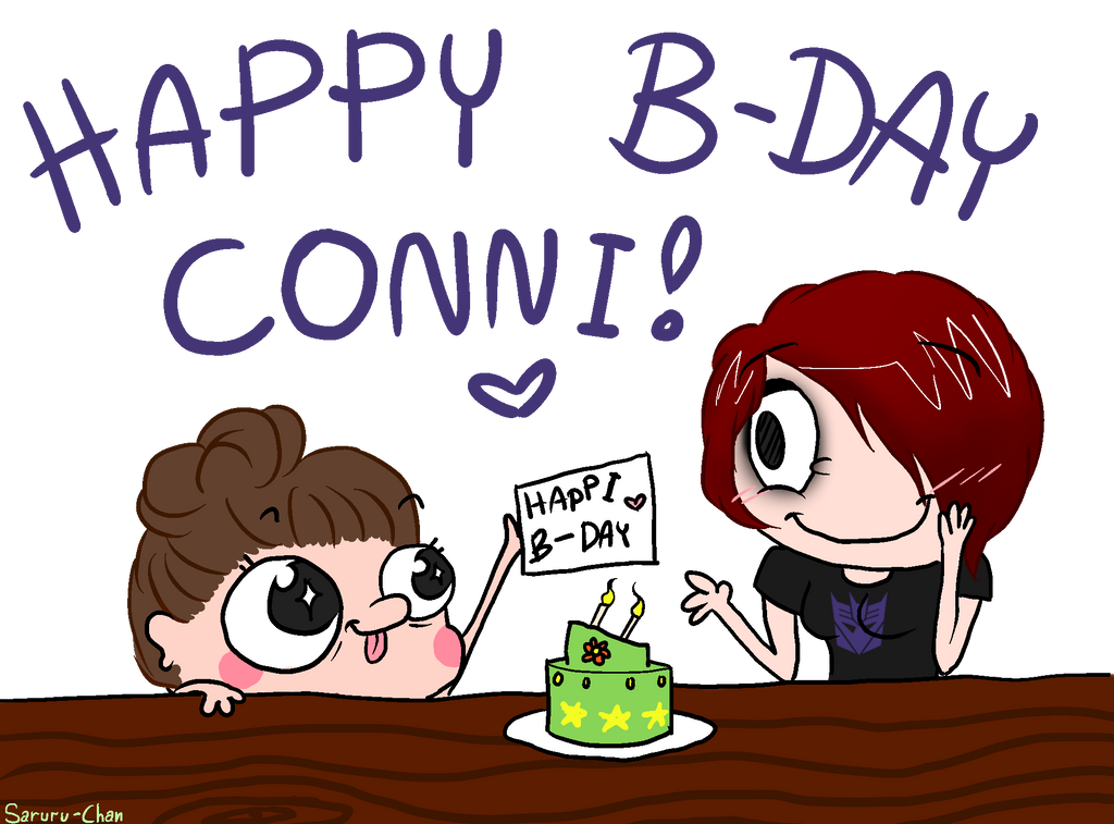 Happy Birthday Conni!!!! by Saruru-Chan