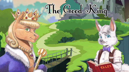 The Good King title card by Baron Engel