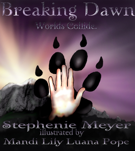 Breaking Dawn Book Cover Drawing : Twilight covers breaking dawn by mandipope on deviantart