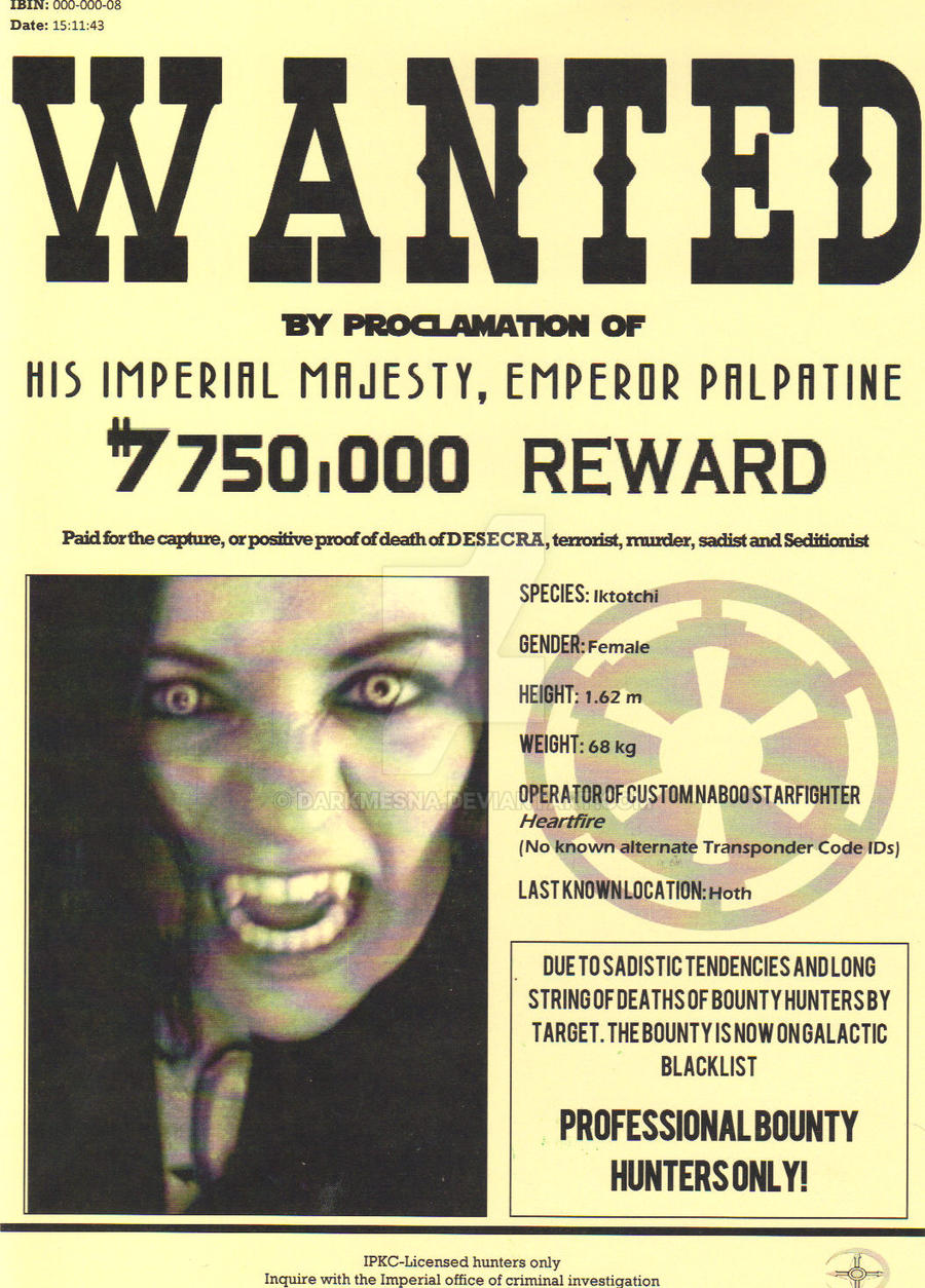 Star Wars Wanted Poster DESECRA by Darkmesna on DeviantArt – Wanted Criminal Poster