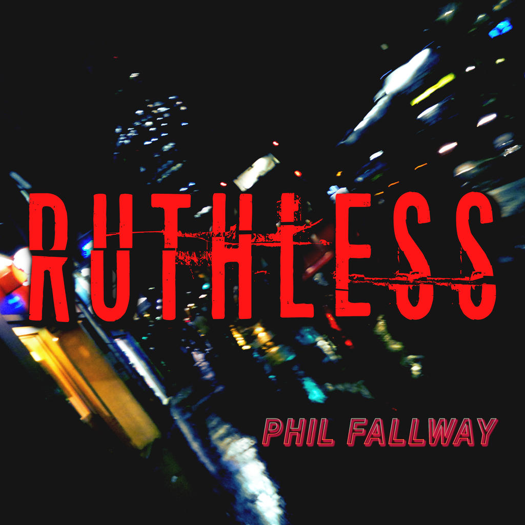 Ruthless (Cover Art 1)
