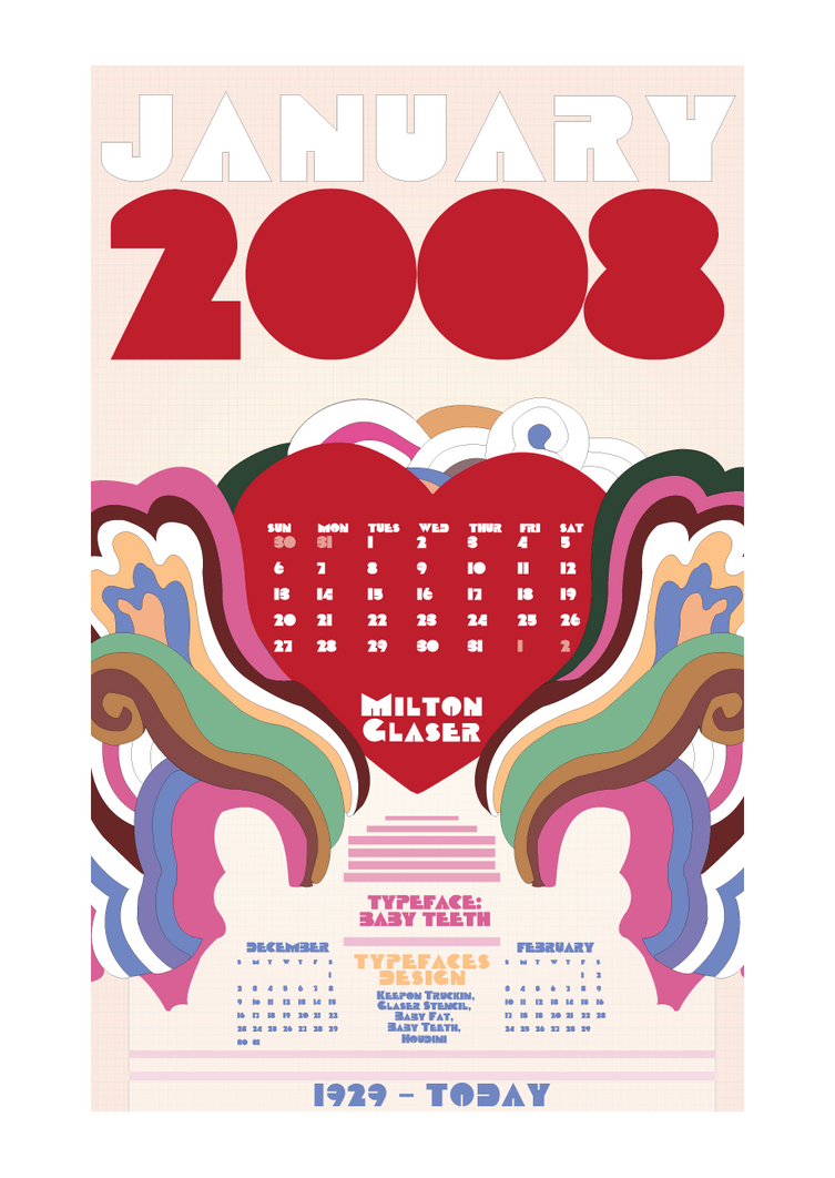 Milton Glaser Calendar by b0bisabuilder