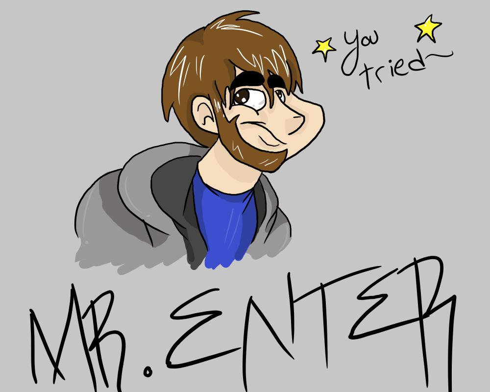 Mr. Enter
