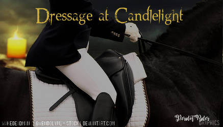 Dressage at Candlelight