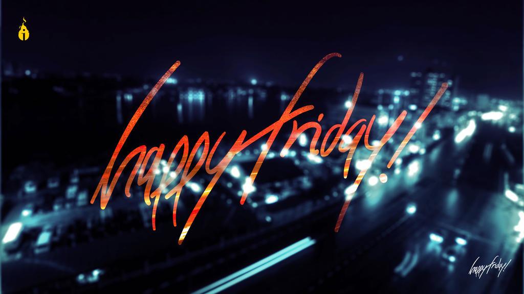 Happy Friday Lasgidi Wallpaper By InsfireStudios