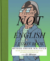 How Not To English Lesson Book by E1XBlaster