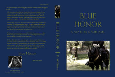 Blue Honor Novel Cover 1st edition by KWilliamsPhoto