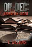 OP-DEC: Operation Deceit Poster by KWilliamsPhoto