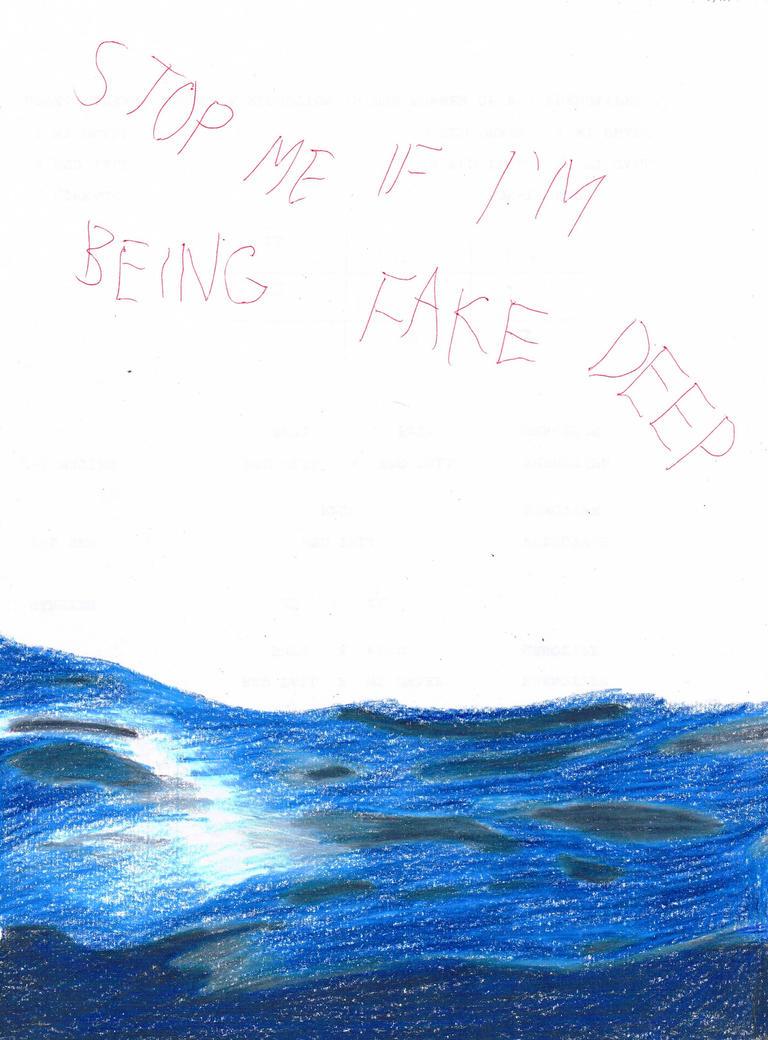 Fake Deep by elarnis
