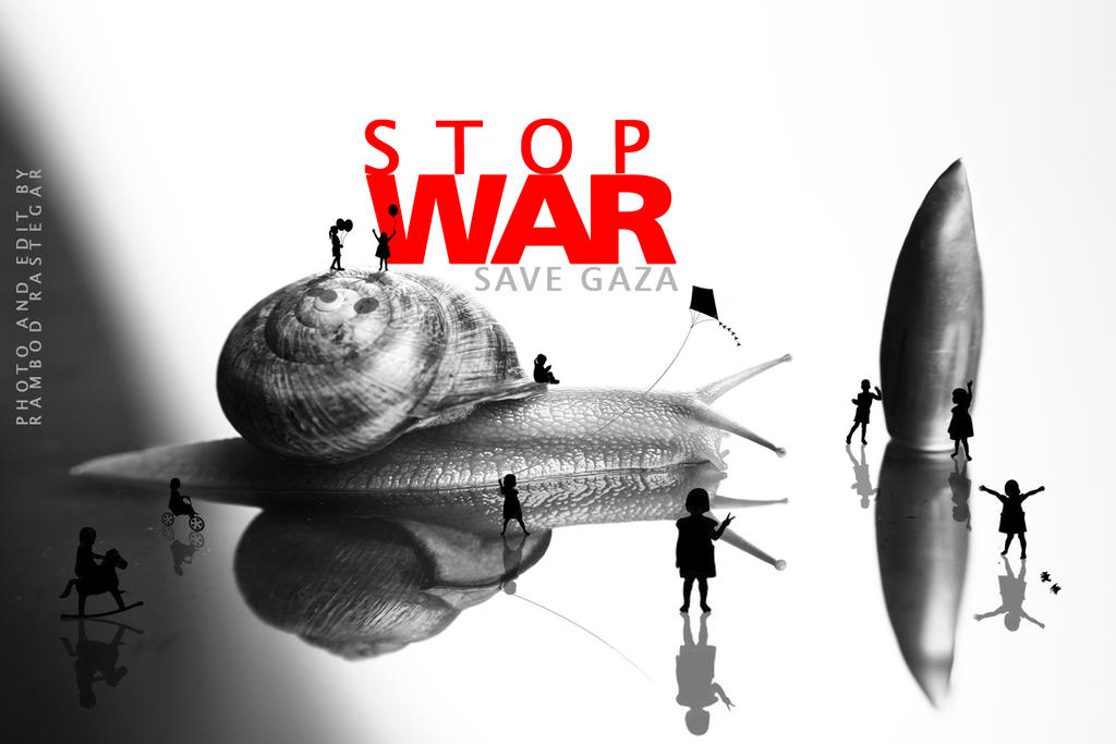 stop war  ... save gaza by parmangolikht