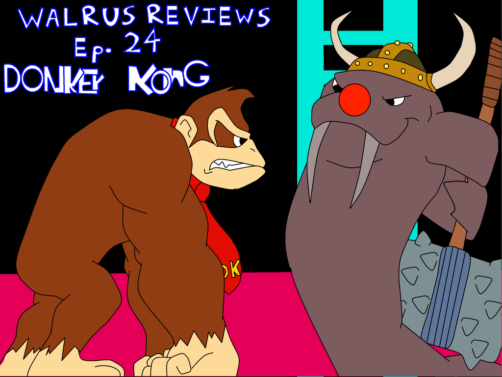 Walrus Reviews ep. 24 Donkey Kong title card by TheWalrusclown