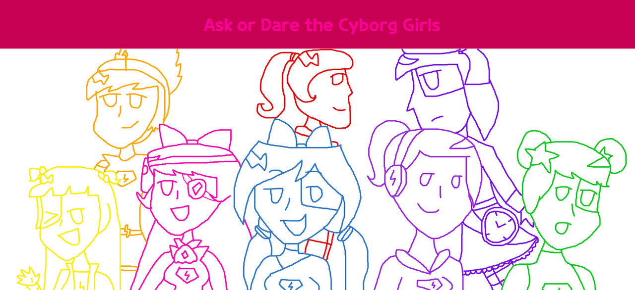 Ask or Dare - The Cyborg Girl OCs