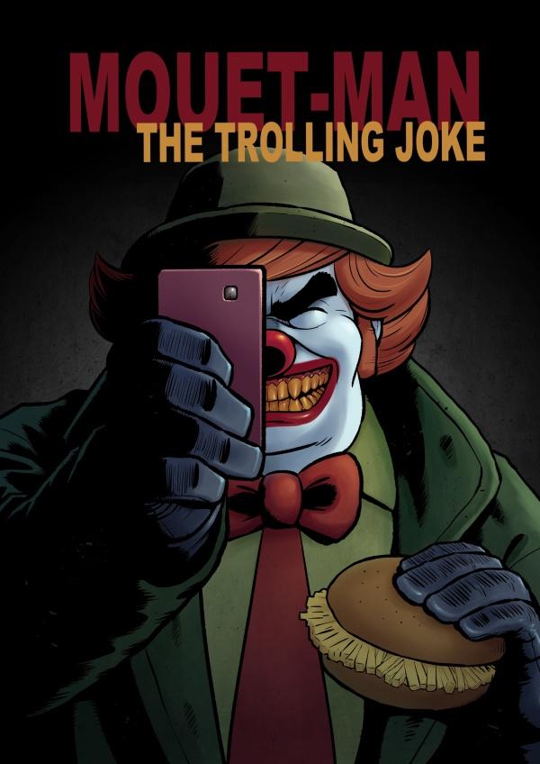 Mouet-Man: TheTrolling Joke by Soutch