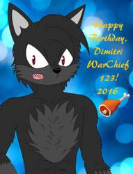 Happy Birthday DimitriWarChief123! 2016 by LuckyLadyXandra
