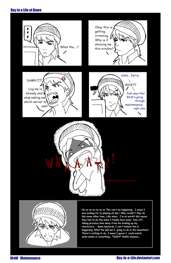 Wow Maintenance By Day In A Life On Deviantart