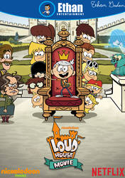 Ethan Entertainment Cover: The Loud House Movie