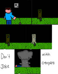 Dont joke with creepers by AaronX191
