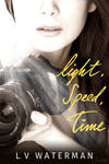Light, Speed, Time