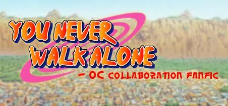 You Never Walk Alone FF by Nitaya