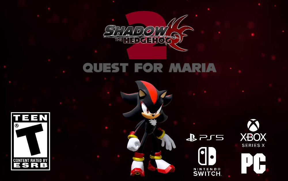 Shadow the Hedgehog 2: Quest for Maria