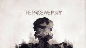 the Price We Pay