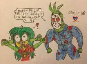Happy Friday The 13th Jazlyn!