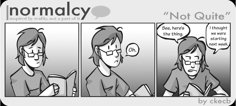 Normalcy-1:Not Quite by NormalcyStudios