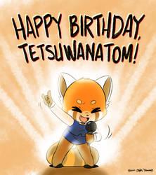 Happy Birthday, tetsuwanatom