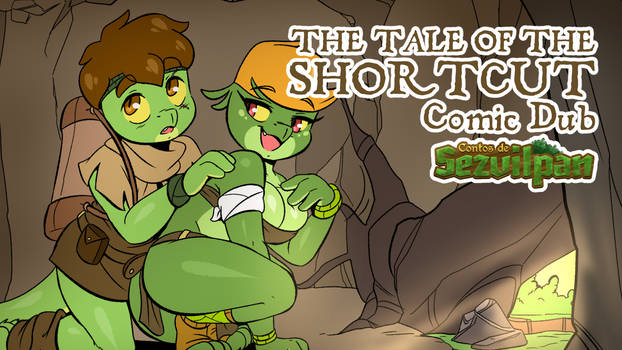 The Tale of the Shortcut - Comic Dub