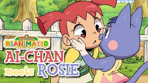 Ai-chan Meets Rosie (VIDEO)
