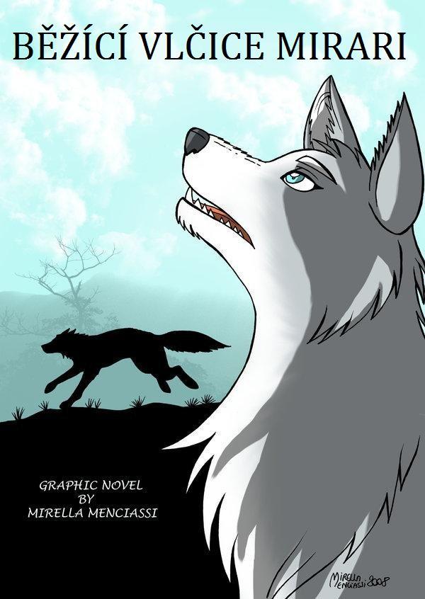 http://fc07.deviantart.net/fs70/f/2010/333/6/0/running_wolf_mirari___cover_by_runningwolf_czech-d33vbb1.jpg