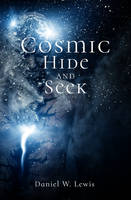 Cosmic Hide And Seek