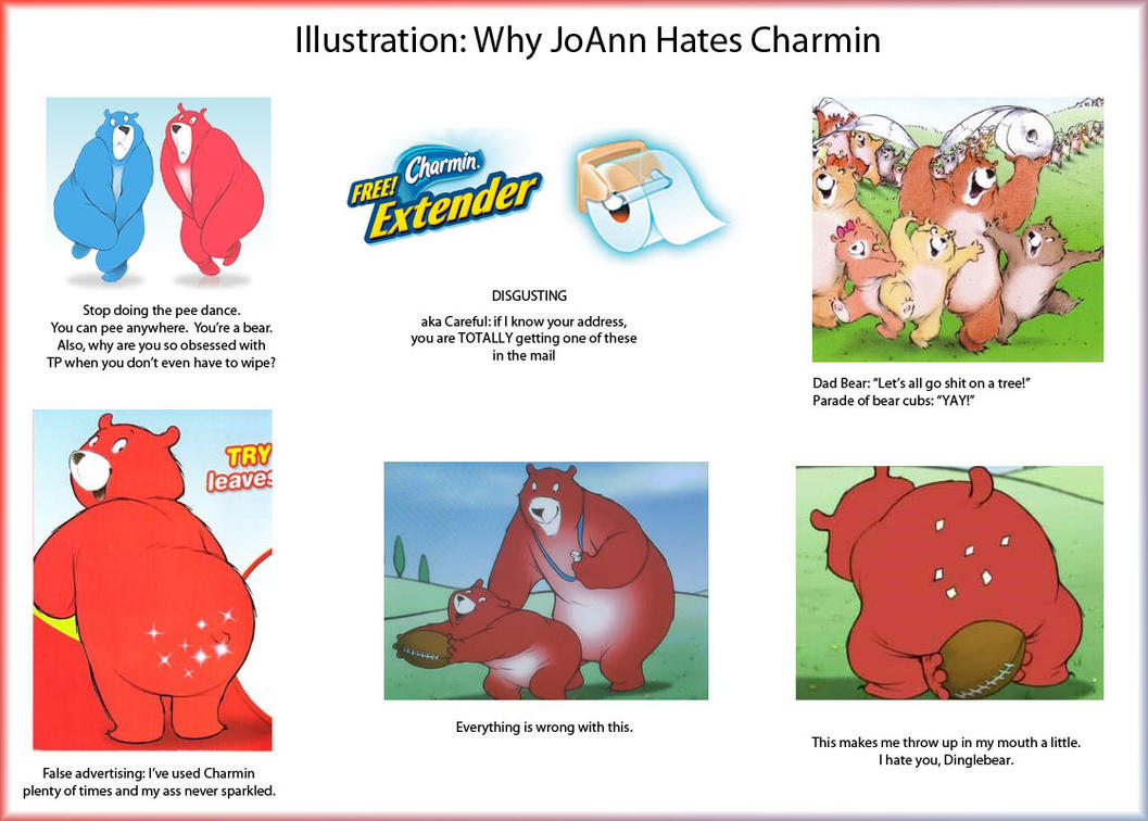 I_hate_Charmin_by_joannchilada every time i see that charmin commercial adviceanimals