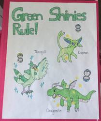 Green Shinies Rule!