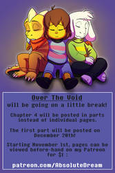 Over The Void will be going on a short break