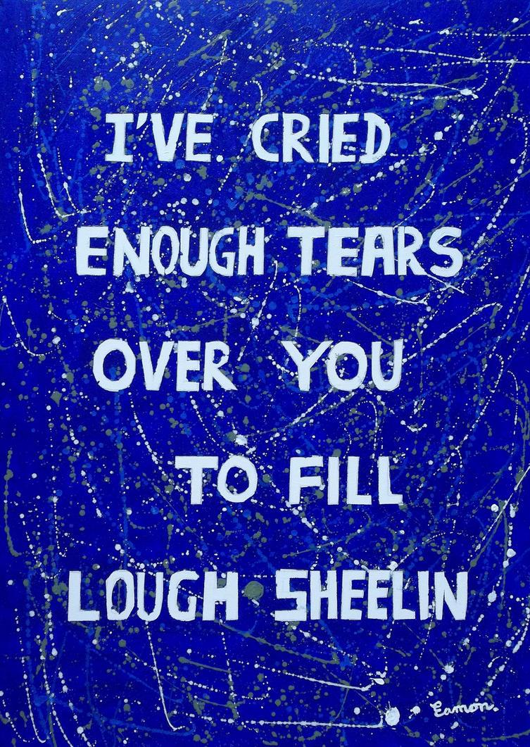 TEARS TEARS TEARS by wwwEAMONREILLYdotCOM