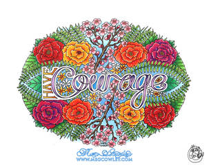 Have Courage - Hand Lettering Artwork