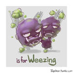 W is for Weezing