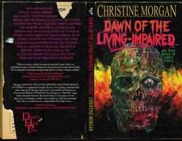 DAWN OF THE LIVING-IMPAIRED by Christine Morgan