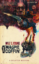 Splatter Western 01 - THE MAGPIE COFFIN Cover Art