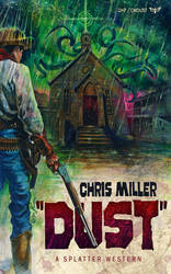 Splatter Western 03 - DUST