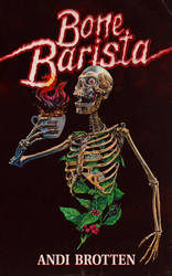 BONE BARISTA Cover Art