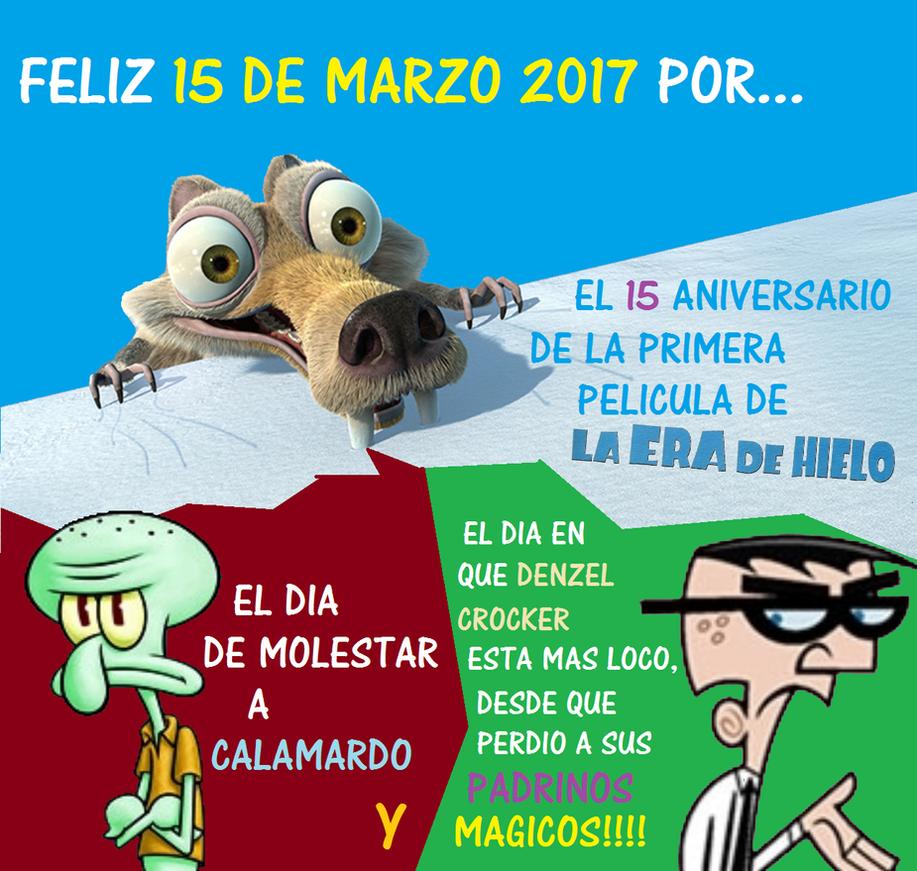 Feliz 15 de Marzo 2017 by sethmendozaDA
