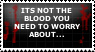 [STAMP] Not the blood by Twerka-Trever