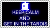 Keep Calm and Get In The TARDIS by Twerka-Trever